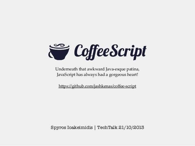 CoffeeScript - TechTalk 21/10/2013