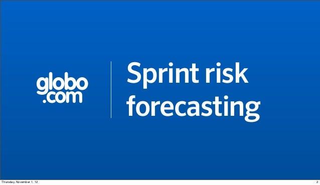 globo       Sprint risk                           .com                                  forecastingThursday, November 1, 1...