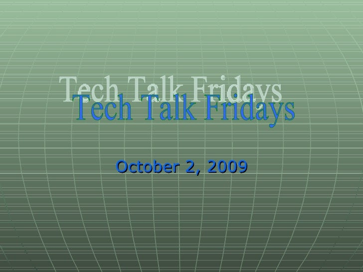 Tech Talk Friday