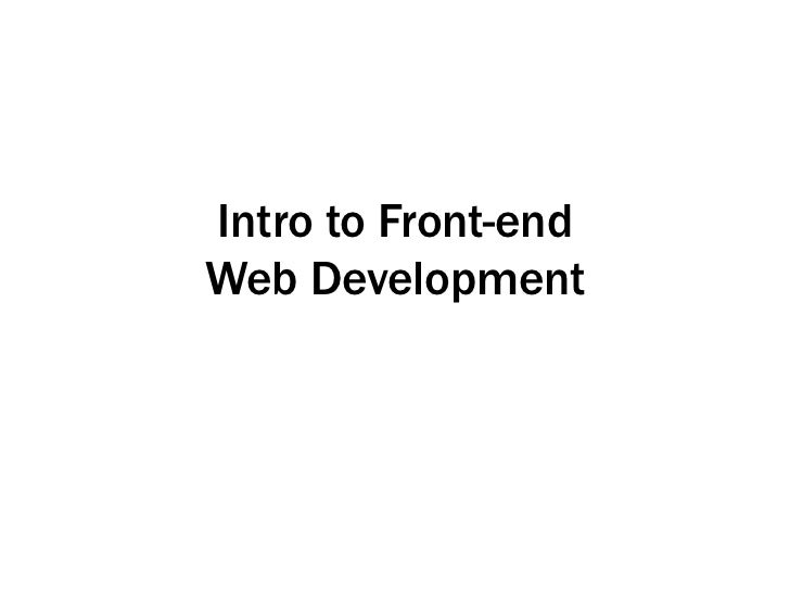 Intro to Front-endWeb Development