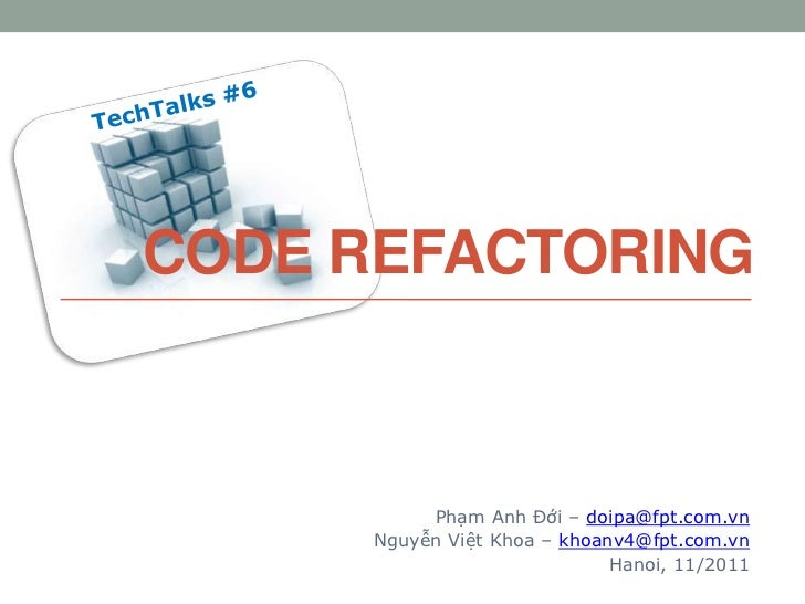 Tech talks#6: Code Refactoring