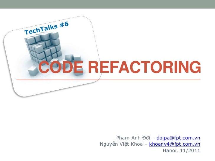 Tech talks#6: Code Refactoring