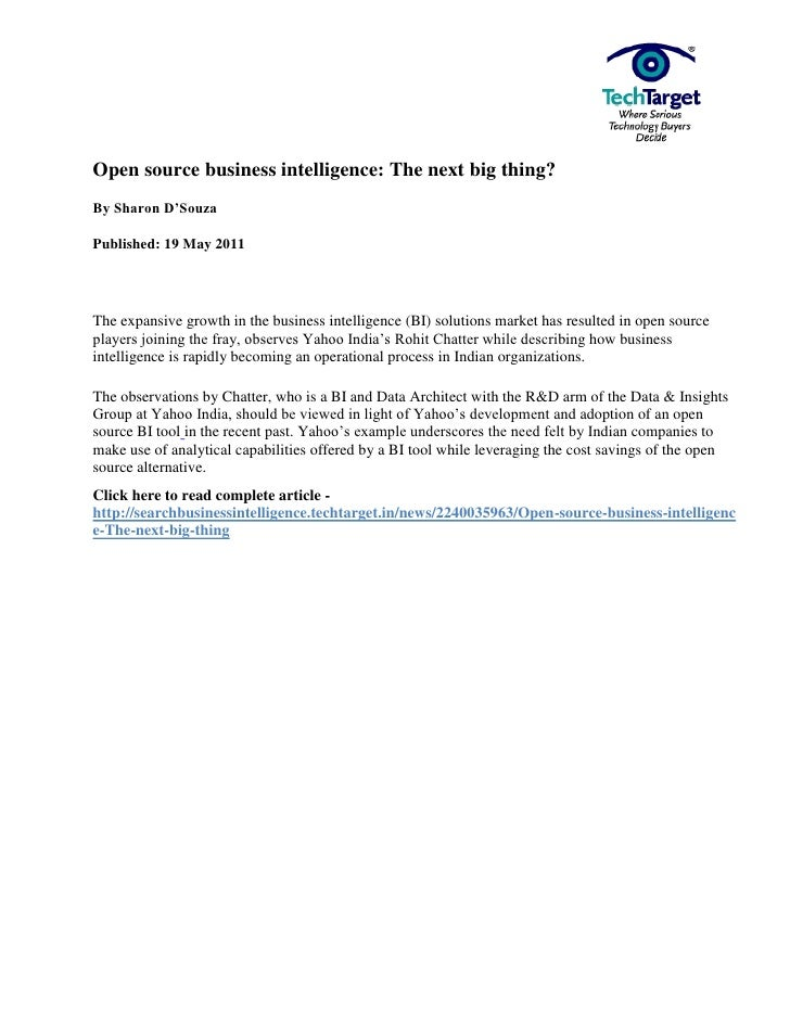 Open source business intelligence: The next big thing?By Sharon D'SouzaPublished: 19 May 2011The expansive growth in the b...