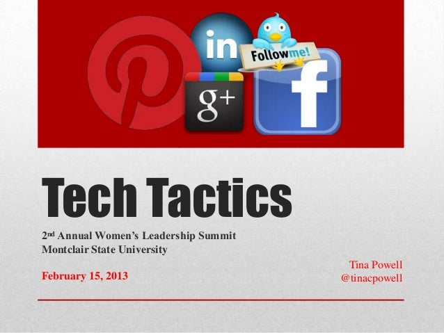 Tech Tactics2nd Annual Women's Leadership SummitMontclair State University                                        Tina Pow...