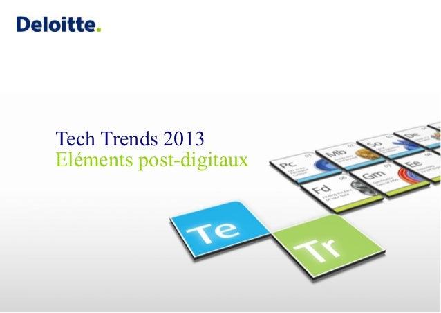 Tech trends 2013 (dix tendances ) By Deloitte
