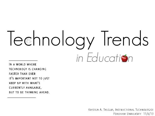 Technology Trends in Educati n