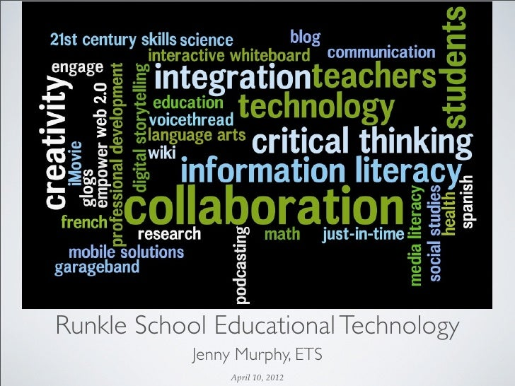 Runkle Educational Technology 2012