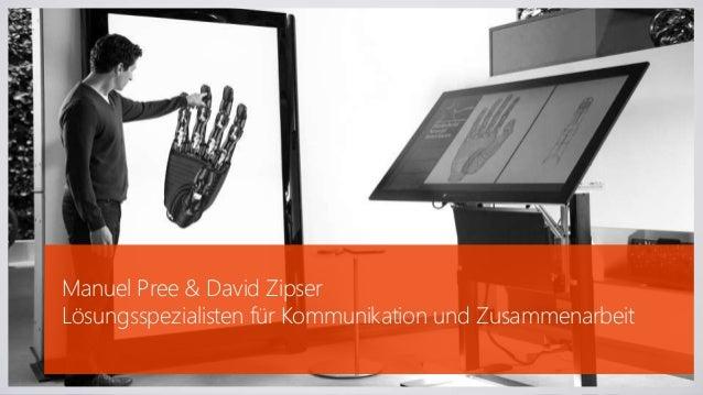 Manuel Pree & David Zipser  Lösungsspezialisten für Kommunikation und Zusammenarbeit