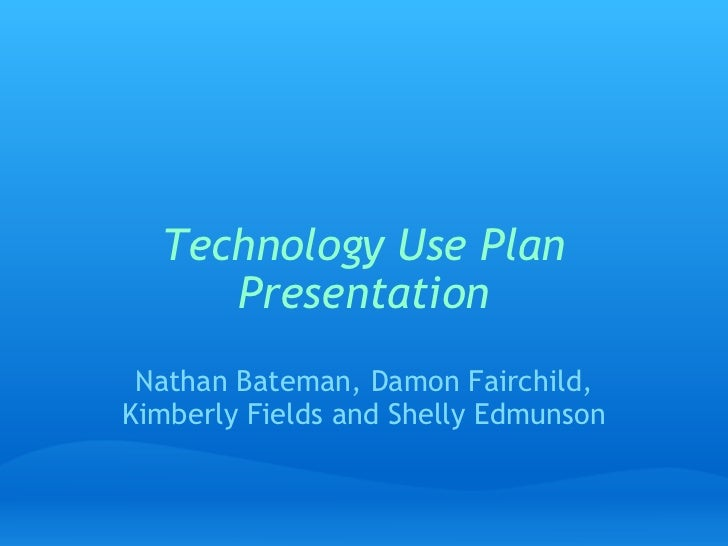 Tech use plan_presentation