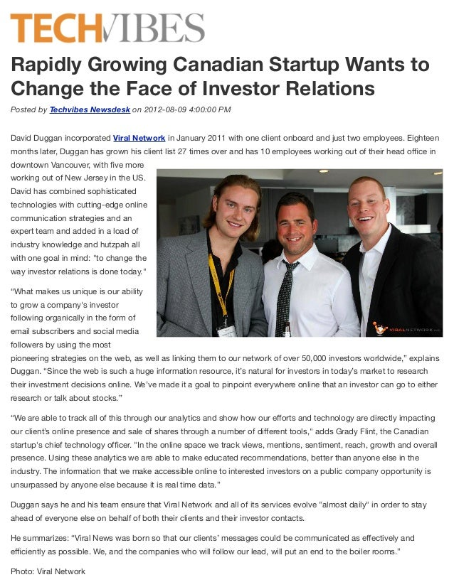 Rapidly Growing Canadian Startup Wants toChange the Face of Investor RelationsPosted by Techvibes Newsdesk on 2012-08-09 4...