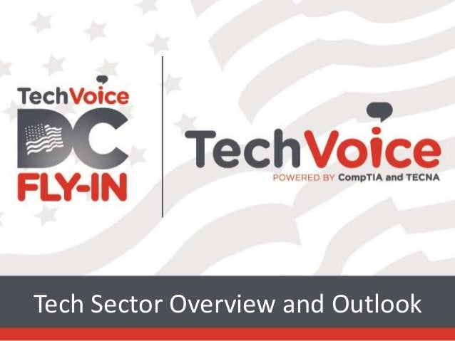 Tech Sector Overview and Outlook shown at the TechVoice Fly-In
