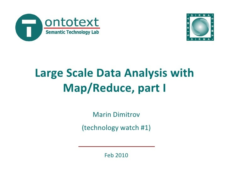 Large Scale Data Analysis with Map/Reduce, part I