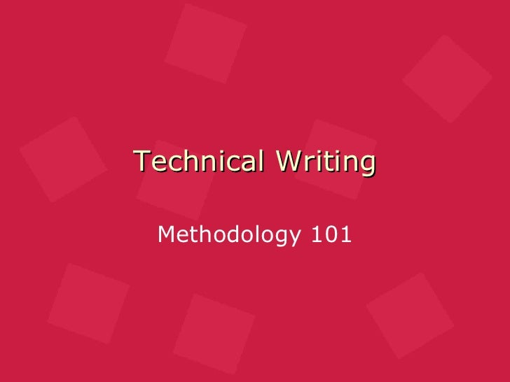 Technical Writing Methodology 101