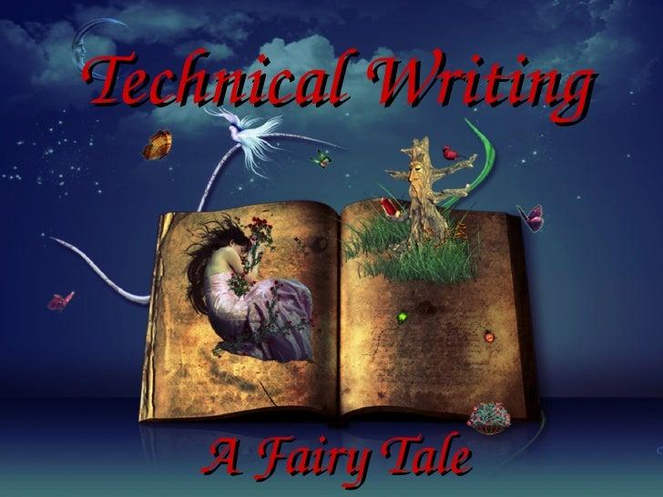 Technical Writing A Fairy Tale