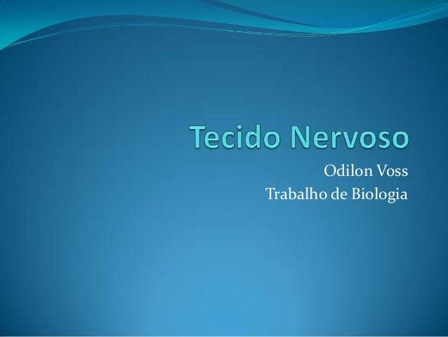 Odilon Voss Trabalho de Biologia