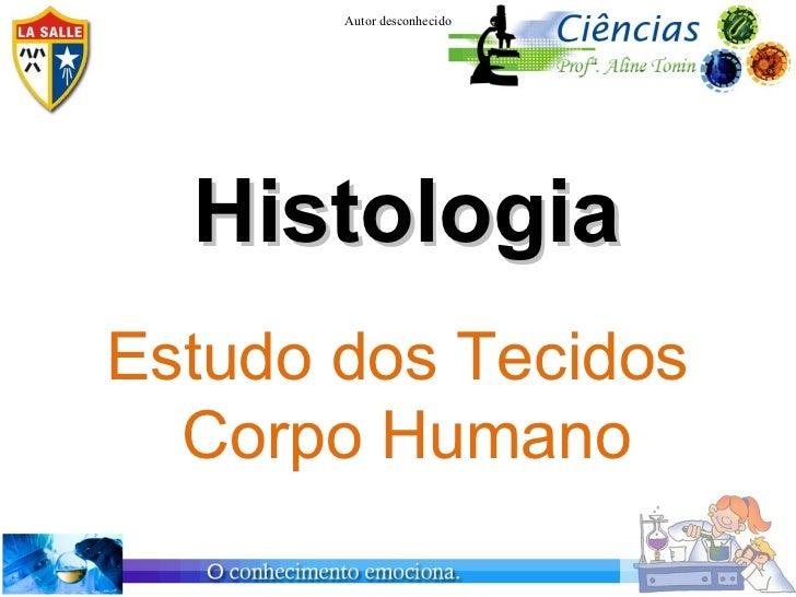7ª série- Histologia