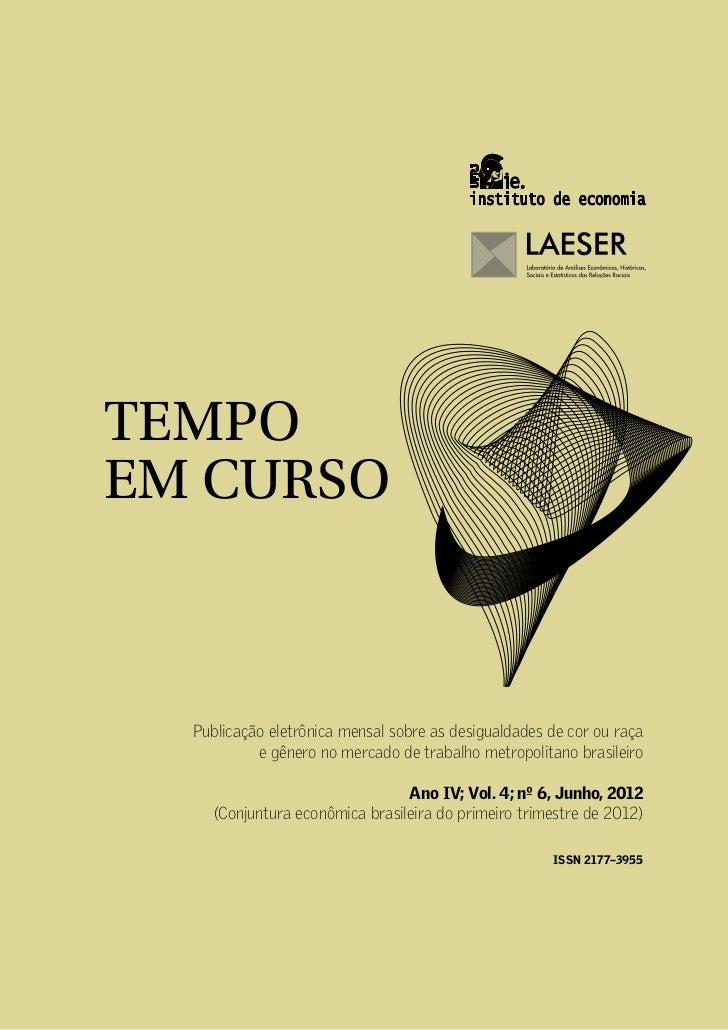 TEC 2012 06 - Conjuntura econômica brasileira do primeiro trimestre de 2012