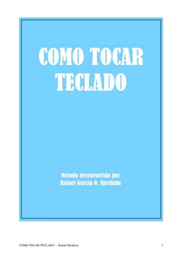 COMO TOCAR TECLADO - Rafael Harduim  1