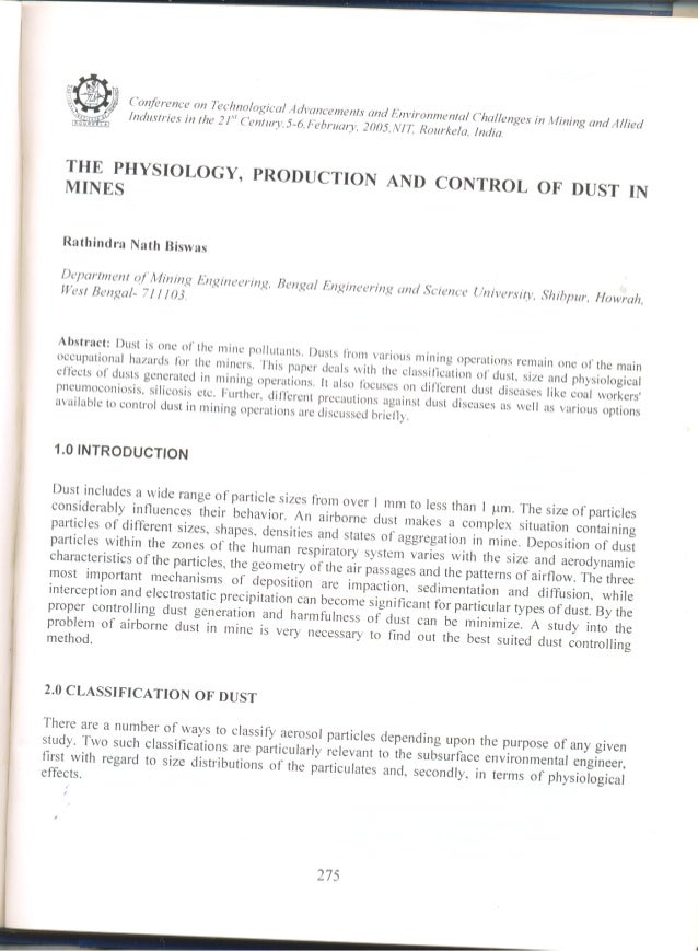 THE PHYSIOLOGY, PRODUCTION AND CONTROL OF DUST IN MINES