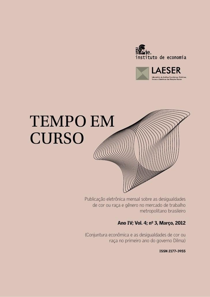 TEC 2012 03 - Conjuntura econômica e as desigualdades de cor ou raça no primeiro ano do governo Dilma