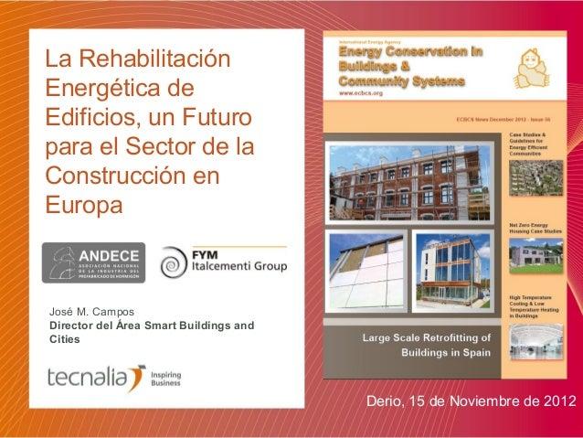 La Rehabilitación Energética de Edificios, un Futuro para el Sector de la Construcción en Europa
