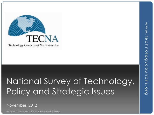 November, 2012 © 2012 Technology Councils of North America. All rights reserved.  www.technologycouncils.org  National Sur...