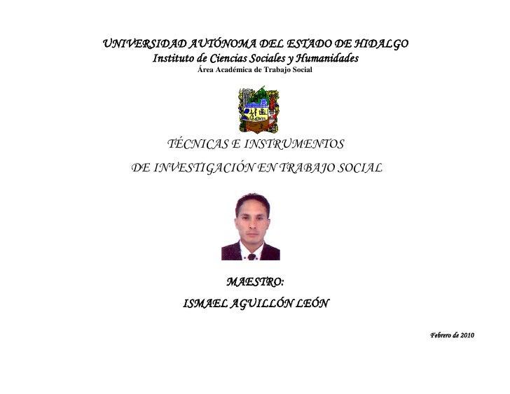 UNIVERSIDAD AUTÓNOMA DEL ESTADO DE HIDALGO      Instituto de Ciencias Sociales y Humanidades               Área Académica ...