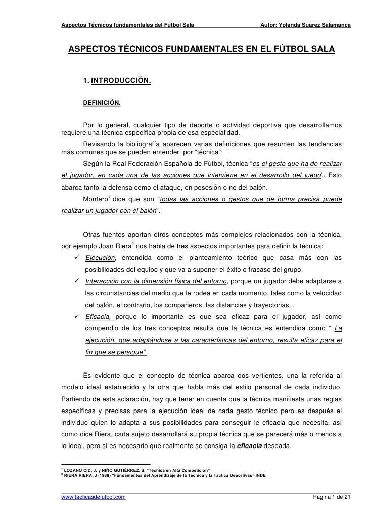 Aspectos Técnicos fundamentales del Fútbol Sala                                                Autor: Yolanda Suarez Salam...