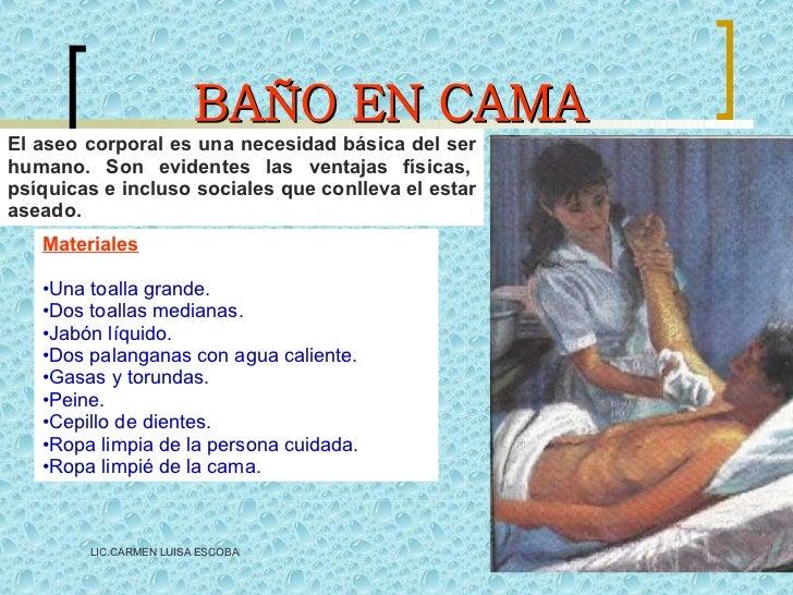 Baño General En Cama Al Paciente:de ropa de cama 6 uso de chata o pato