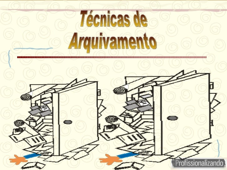 Técnicas de Arquivamento