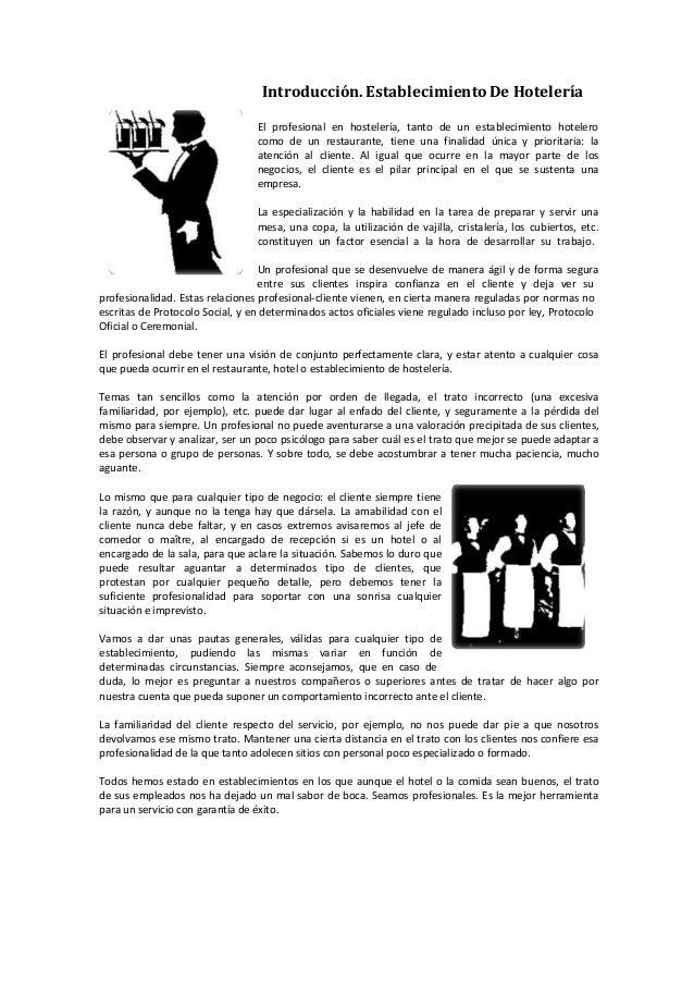 Introducción. Establecimiento De Hotelería El profesional en hostelería, tanto de un establecimiento hotelero como de un r...