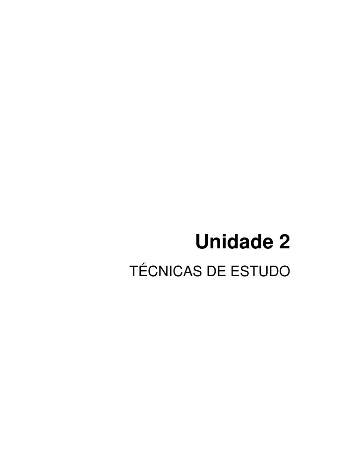 Unidade 2 TÉCNICAS DE ESTUDO