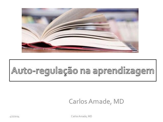 Carlos Amade, MD CarlosAmade, MD4/2/2014