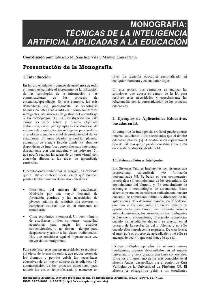 MONOGRAFÍA:              TÉCNICAS DE LA INTELIGENCIA     ARTIFICIAL APLICADAS A LA EDUCACIÓN Coordinado por: Eduardo M. Sá...