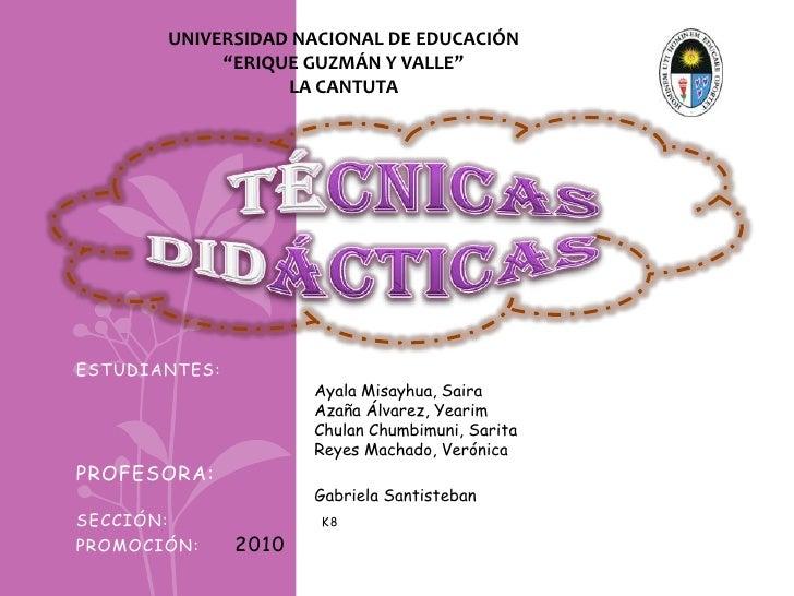 """UNIVERSIDAD NACIONAL DE EDUCACIÓN                """"ERIQUE GUZMÁN Y VALLE""""                      LA CANTUTAESTUDIANTES:      ..."""