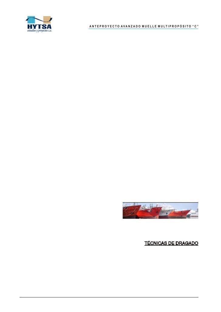 """ANTEPROYECTO AVANZADO MUELLE MULTIPROPOSITO """"C""""Técnicas de dragado y disposición de materialTÉCNICAS DE DRAGADO EMPLEADAS ..."""