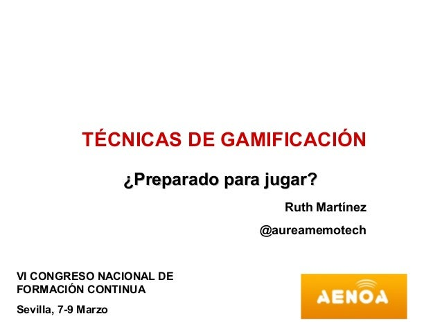 TECNICAS GAMIFICACION
