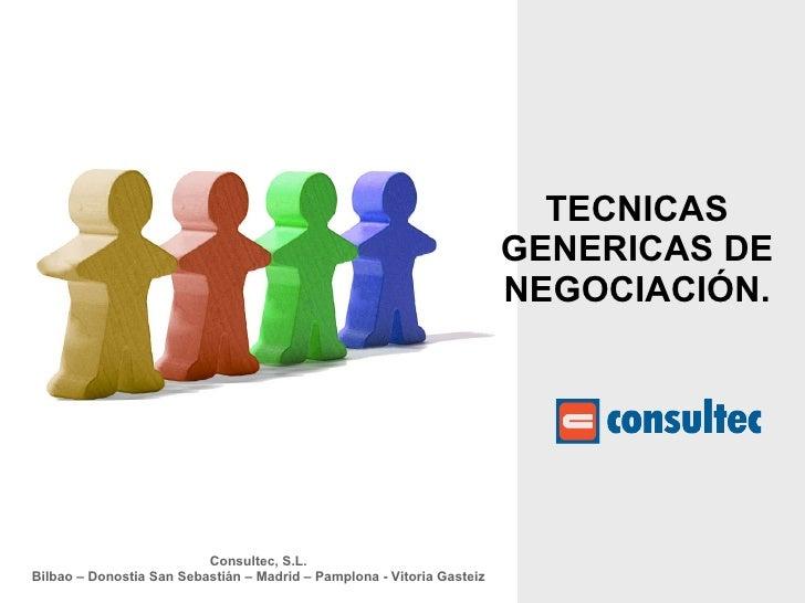 Tecnicas genericas de negociacion y los 20 principios del exito en negociación