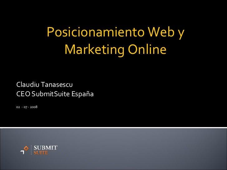 Claudiu Tanasescu CEO SubmitSuite España 02  - 07 - 2008 Posicionamiento Web y Marketing Online