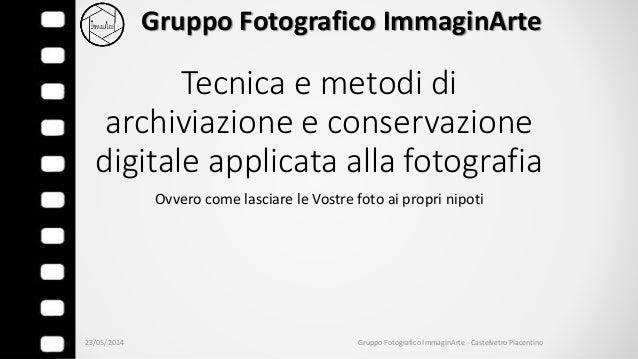 Tecniche di archiviazione digitale applicate alla fotografia
