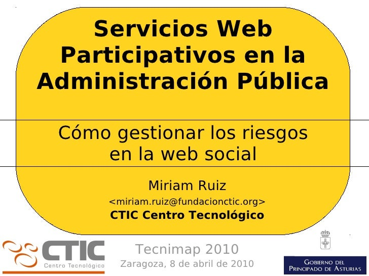 Servicios Web  Participativos en la Administración Pública   Cómo gestionar los riesgos      en la web social             ...