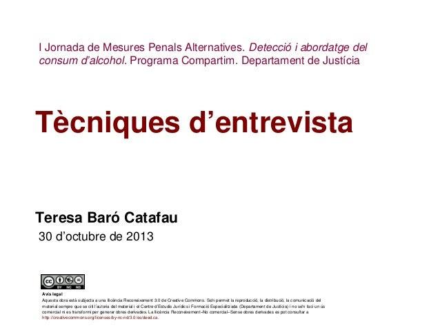 I Jornada de Mesures Penals Alternatives. Detecció i abordatge del consum d'alcohol. Programa Compartim. Departament de Ju...