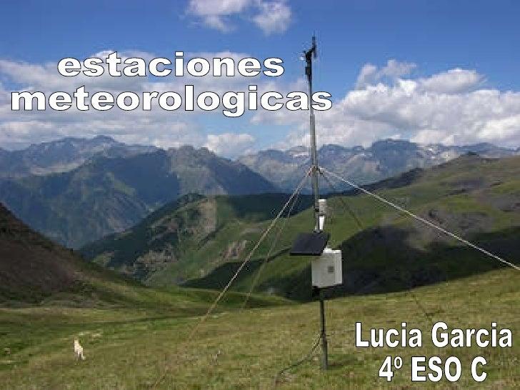 estaciones  meteorologicas Lucia Garcia 4º ESO C