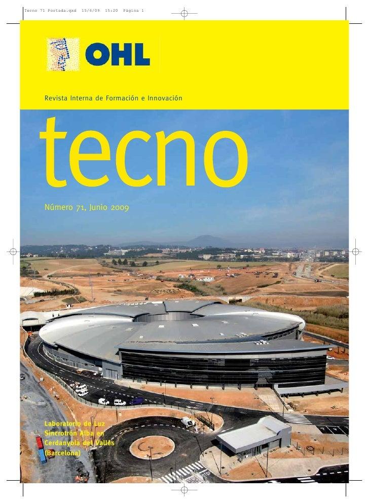 Revista Interna de Formación e Innovación     Número 71, Junio 2009     Laboratorio de Luz Sincrotrón Alba en Cerdanyola d...