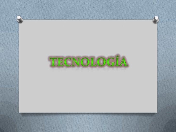 Tecnología<br />