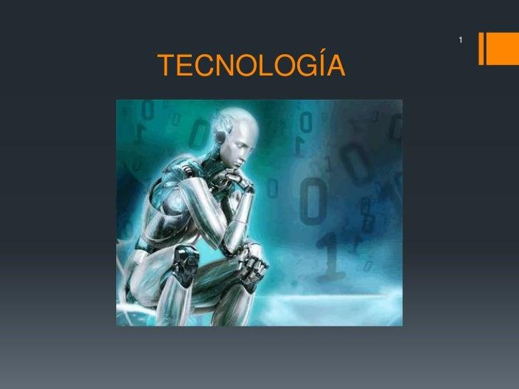 1TECNOLOGÍA