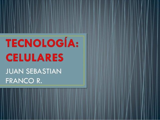 JUAN SEBASTIAN FRANCO R.