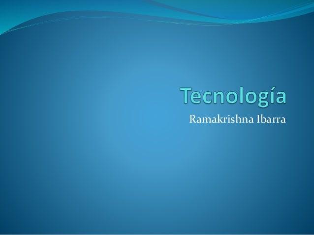 Ramakrishna Ibarra
