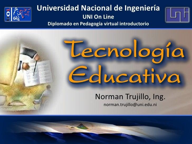 Universidad Nacional de Ingeniería                   UNI On Line    Diplomado en Pedagogía virtual introductorio          ...
