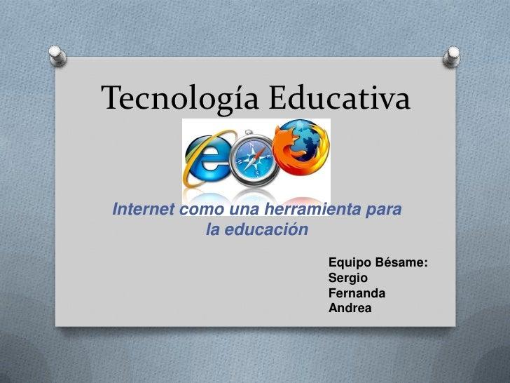 Tecnología educativa   internet